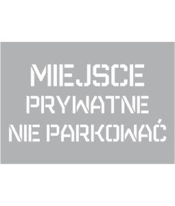 Szablon malarski Miejsce Prywatne nie parkować